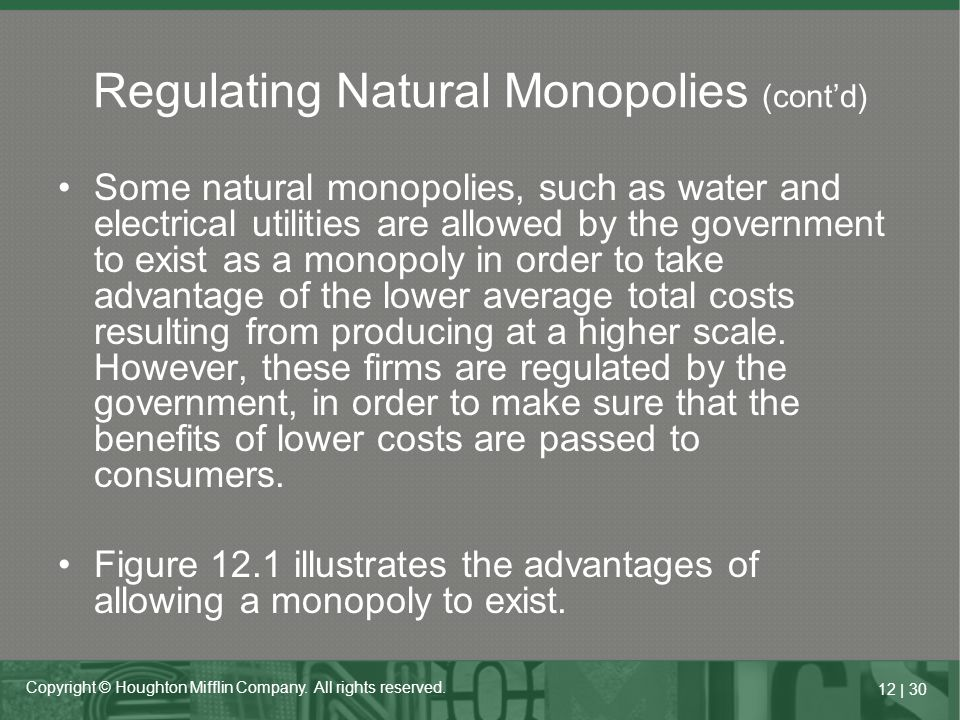 Regulating Natural Monopolies (cont'd)