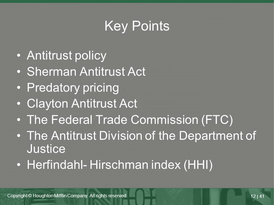 Key Points Antitrust policy Sherman Antitrust Act Predatory pricing