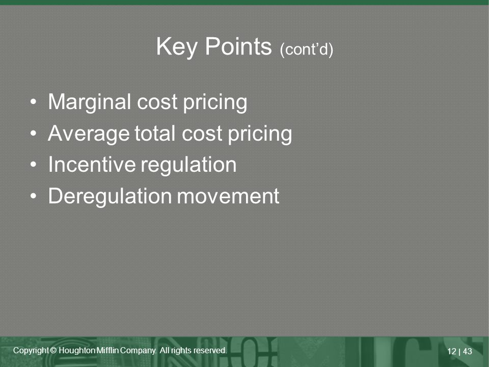 Key Points (cont'd) Marginal cost pricing Average total cost pricing