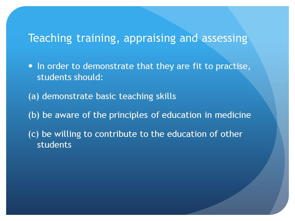 Teaching training, appraising and assessing