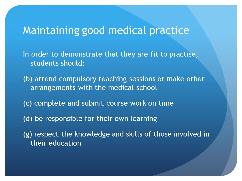 Maintaining good medical practice
