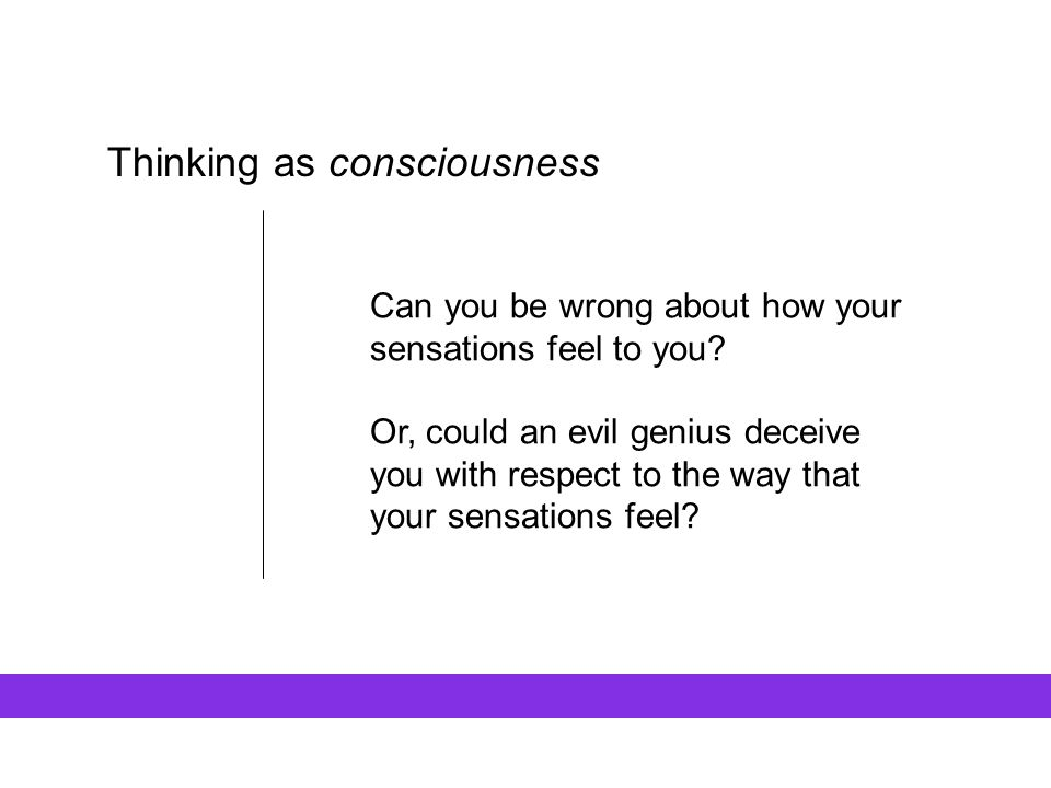 Thinking as consciousness