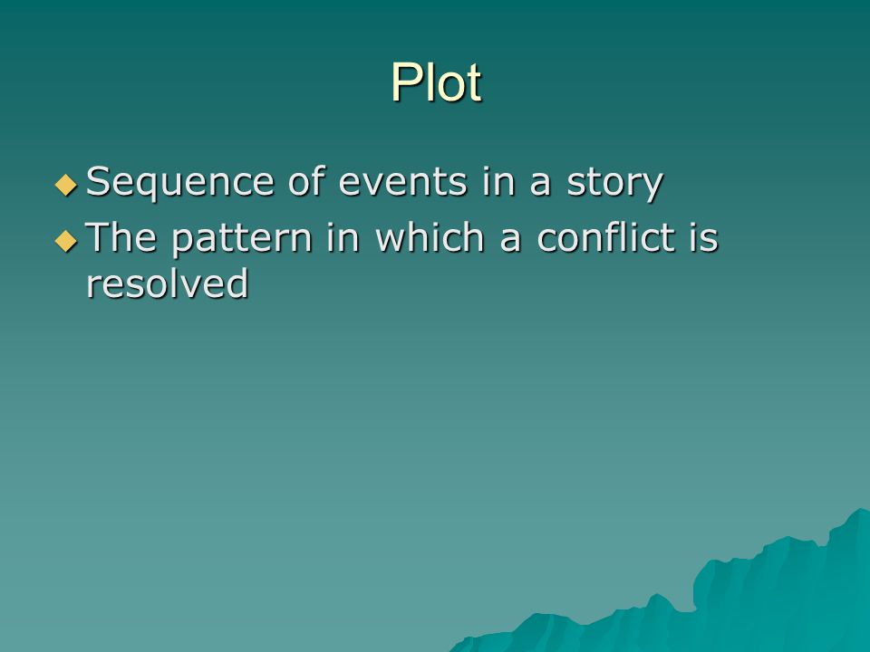 Plot Sequence of events in a story