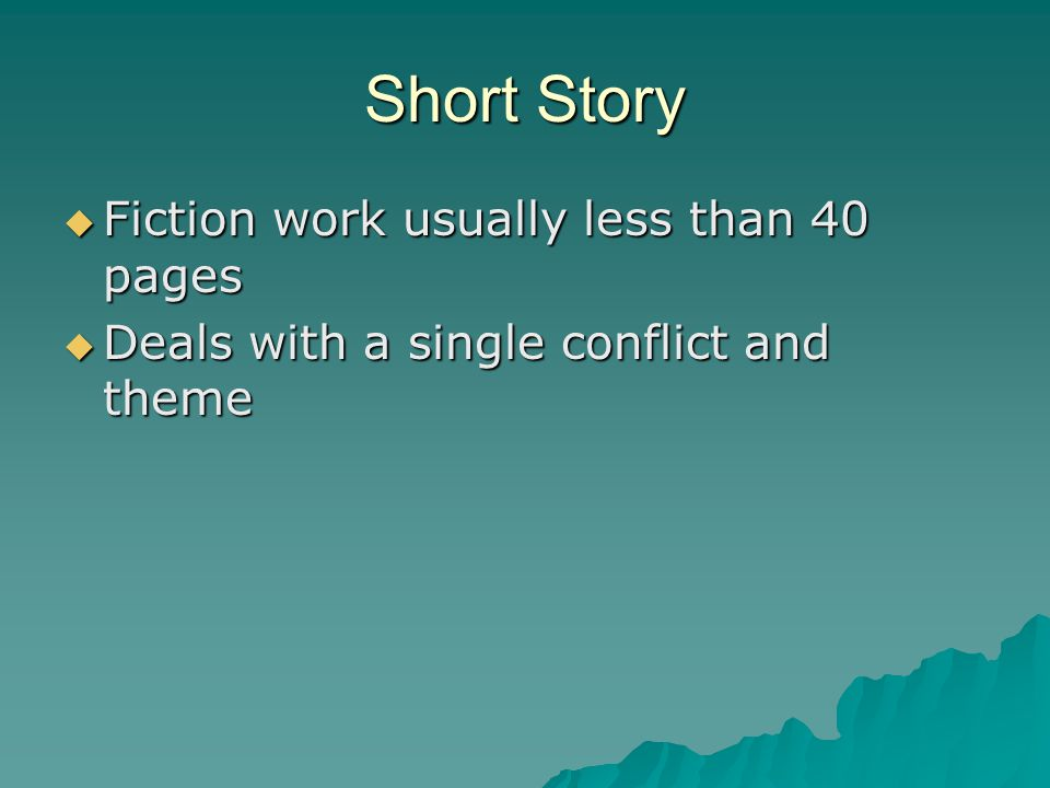Short Story Fiction work usually less than 40 pages
