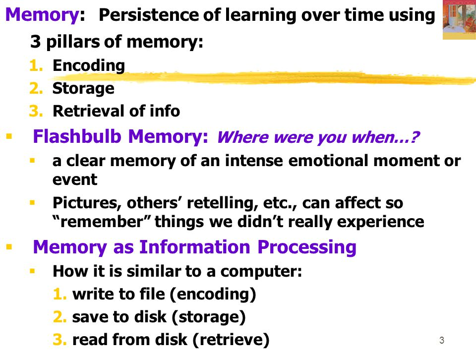 Memory: Persistence of learning over time using