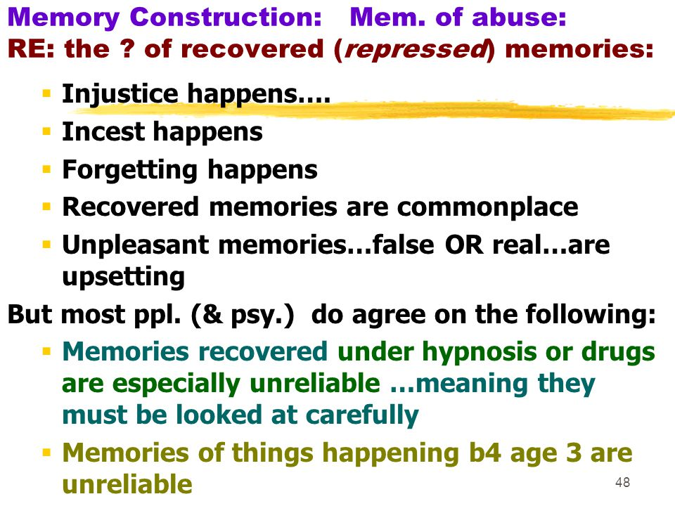 Memory Construction: Mem. of abuse: RE: the