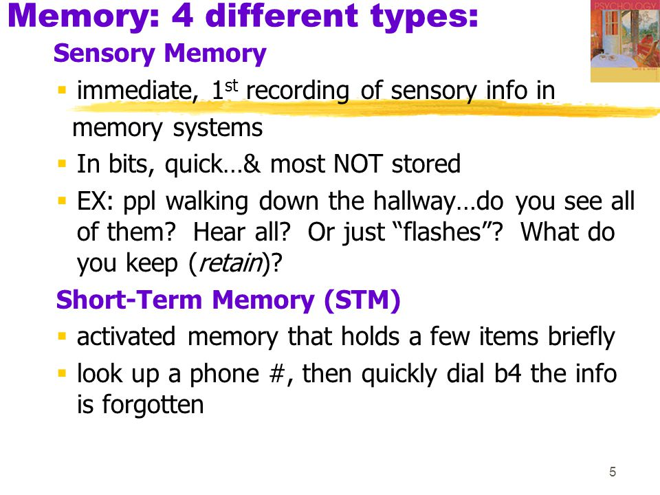 Memory: 4 different types: