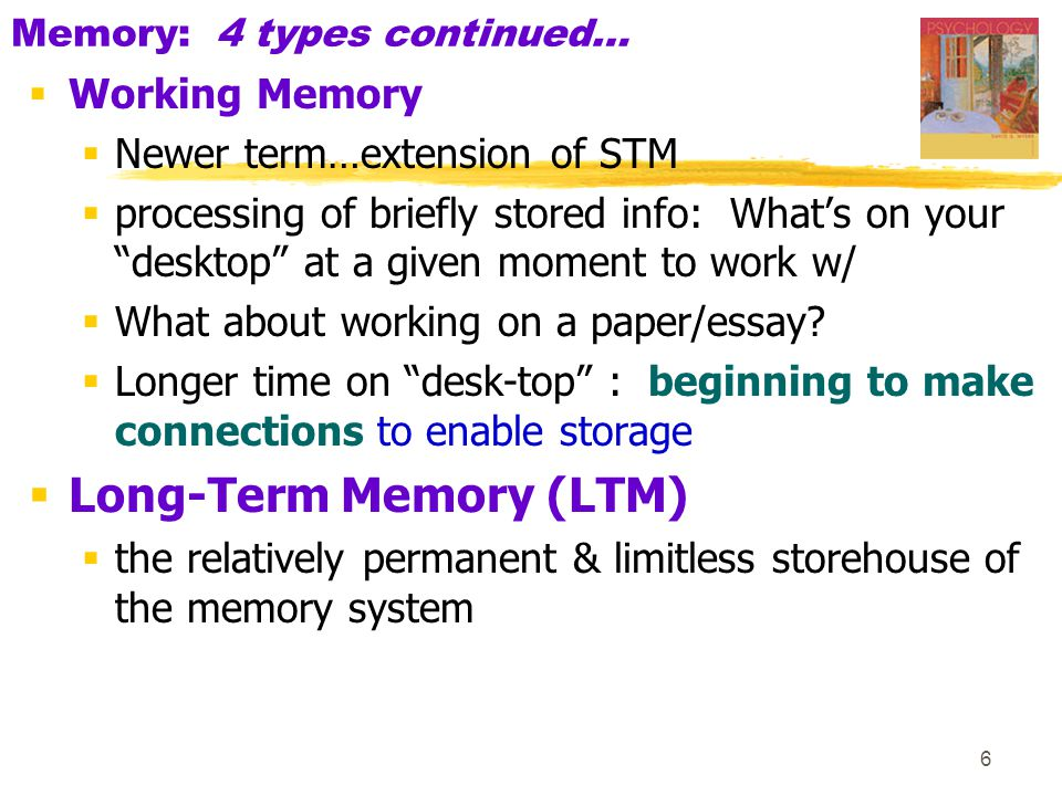 Memory: 4 types continued…