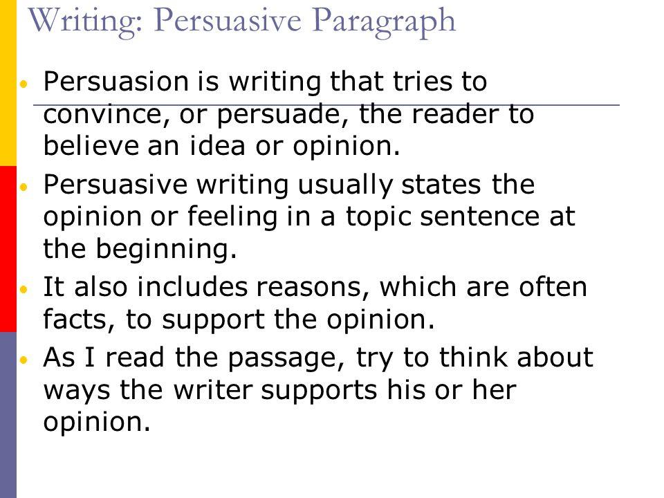 Writing: Persuasive Paragraph