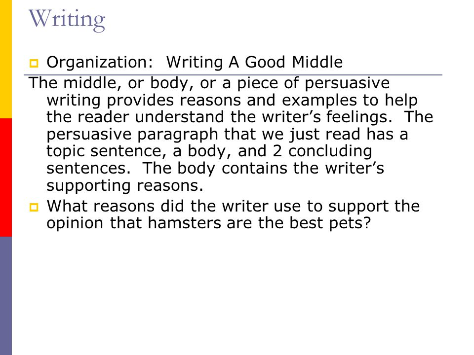 Writing Organization: Writing A Good Middle