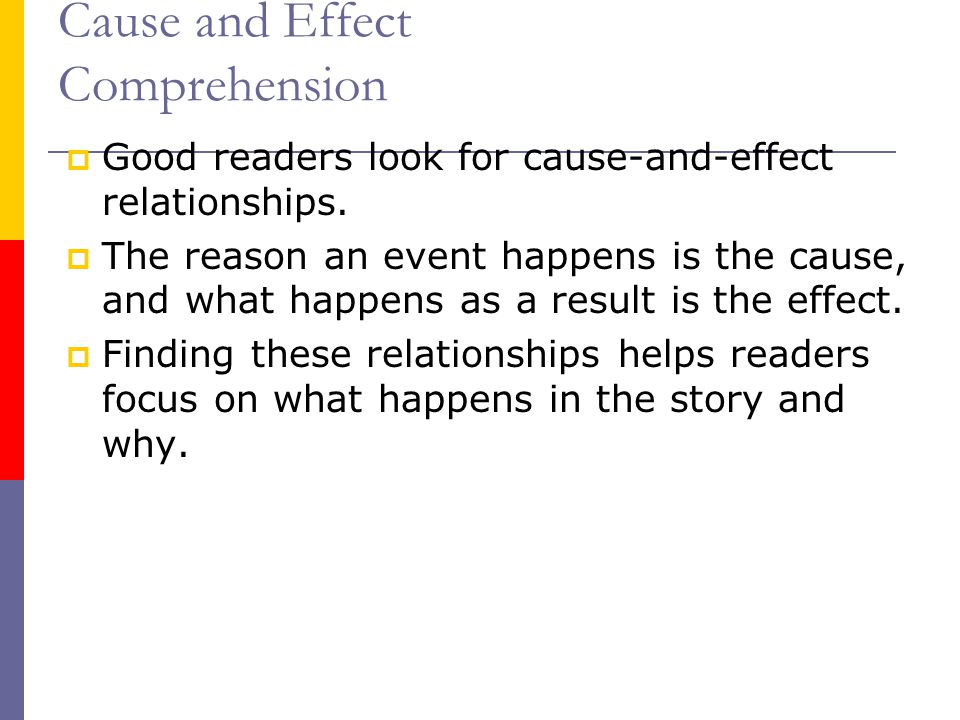 Cause and Effect Comprehension