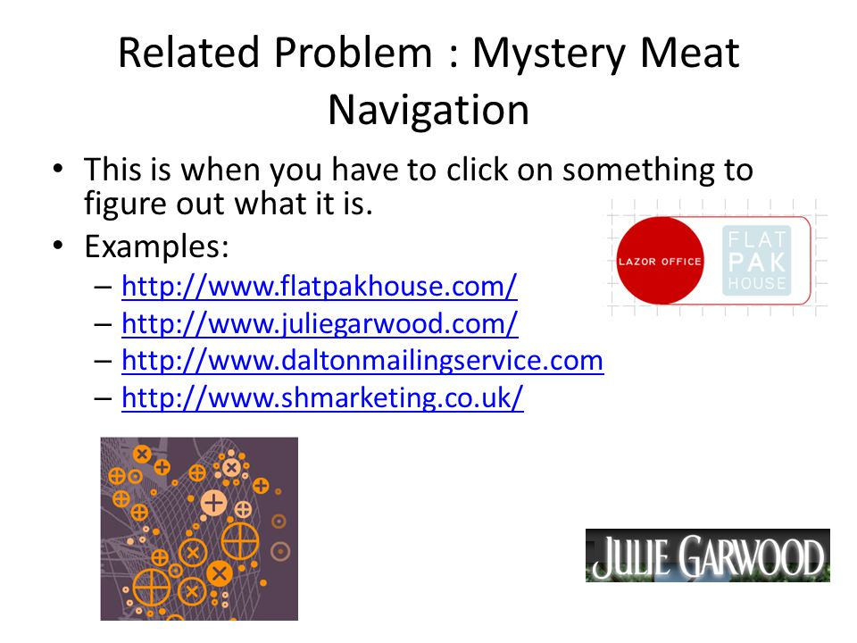 Related Problem : Mystery Meat Navigation