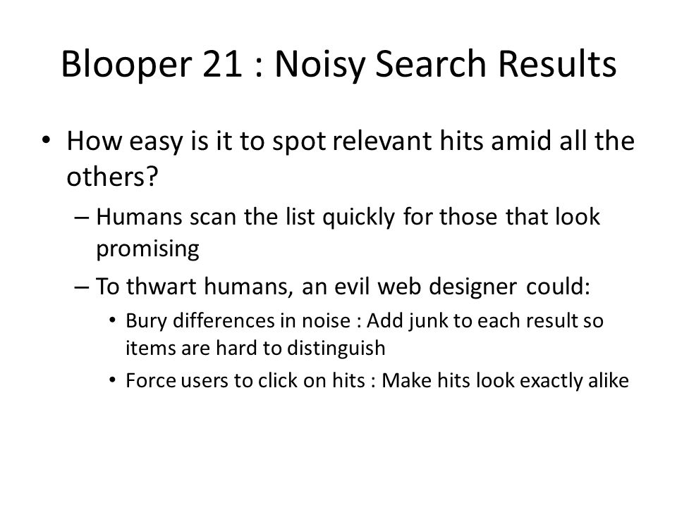 Blooper 21 : Noisy Search Results