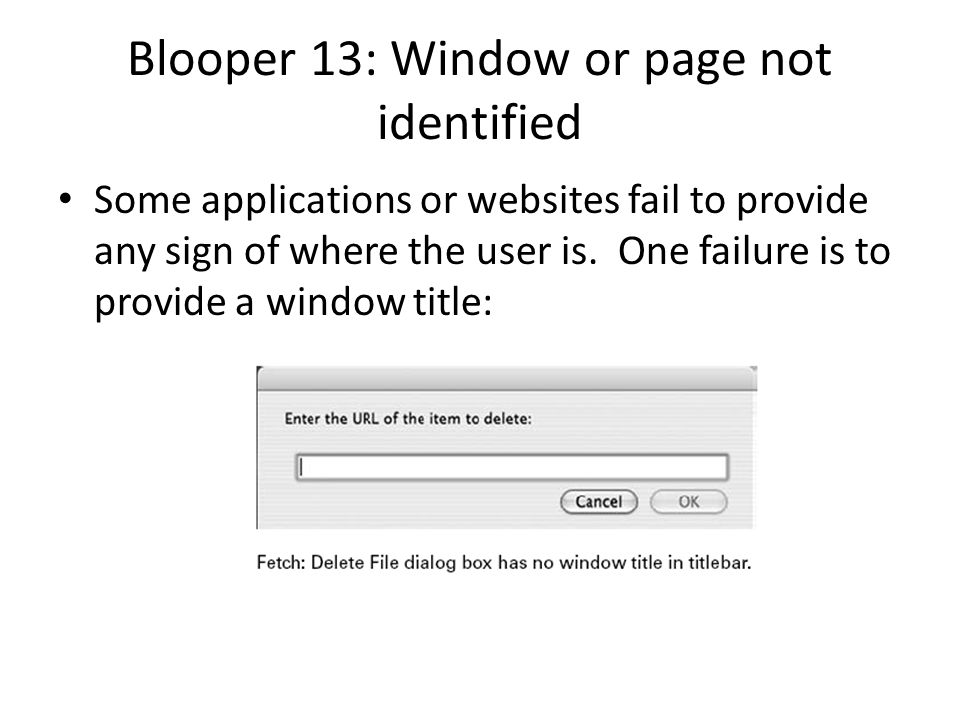 Blooper 13: Window or page not identified