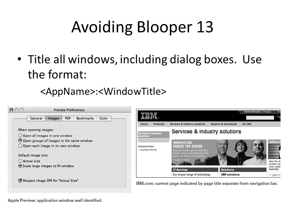 Avoiding Blooper 13 Title all windows, including dialog boxes.