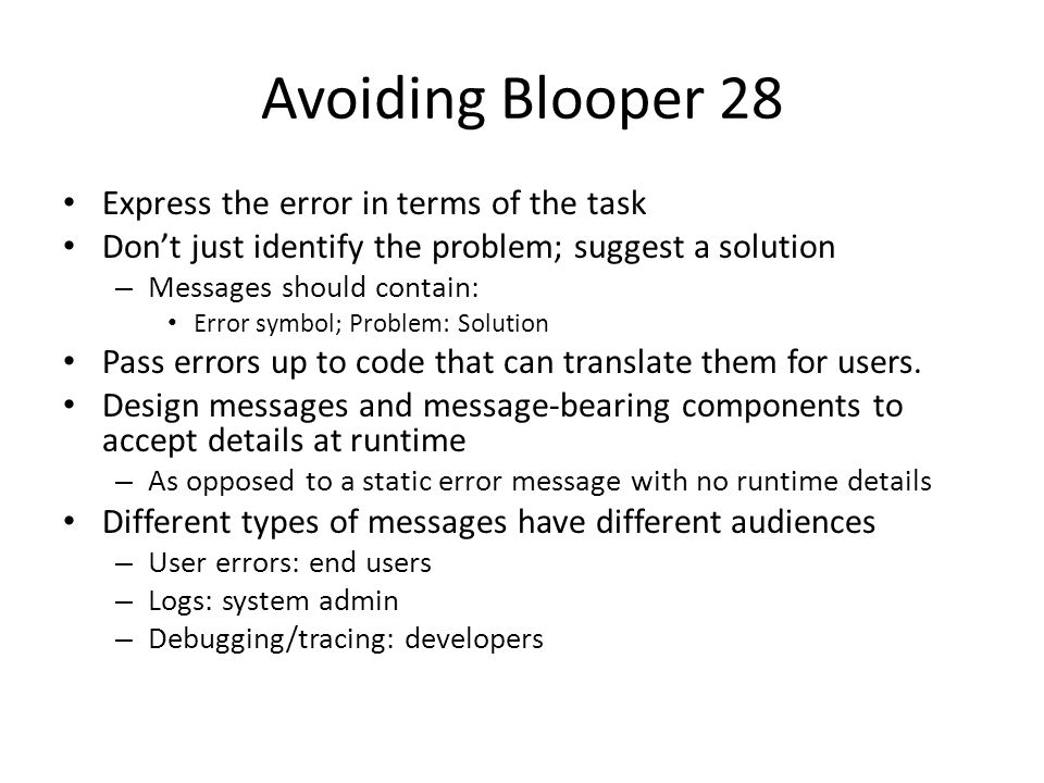 Avoiding Blooper 28 Express the error in terms of the task
