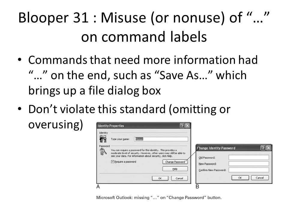 Blooper 31 : Misuse (or nonuse) of … on command labels
