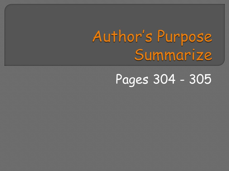 Author's Purpose Summarize