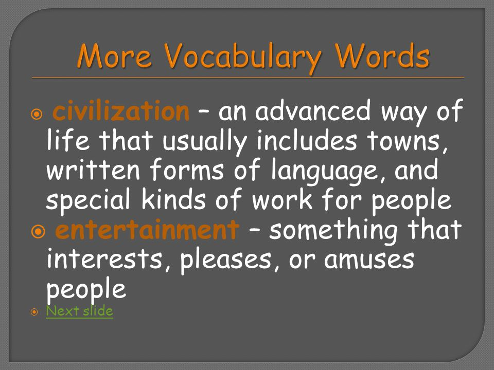 More Vocabulary Words