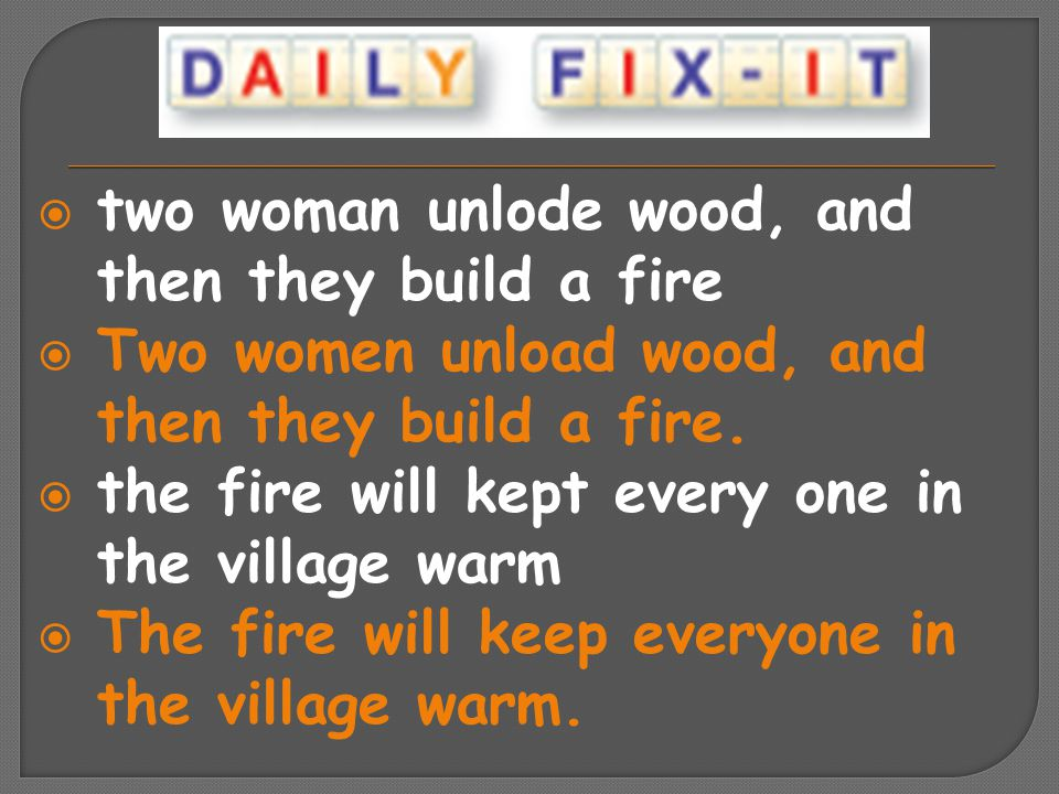 two woman unlode wood, and then they build a fire