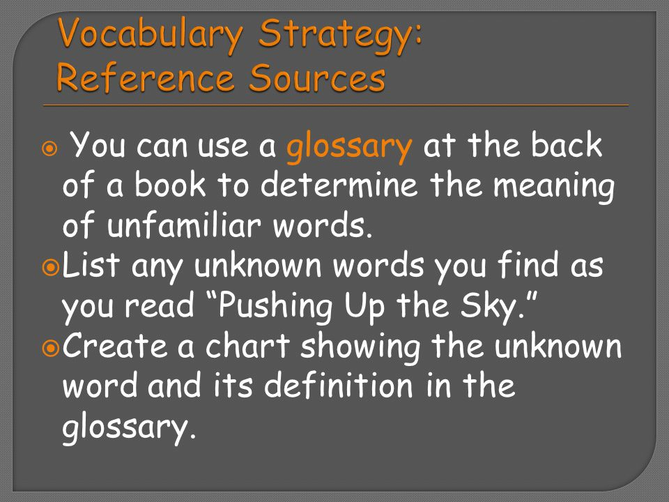 Vocabulary Strategy: Reference Sources