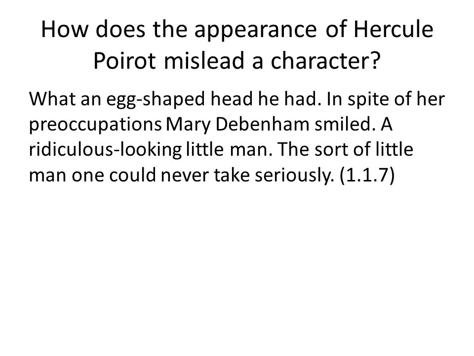 How does the appearance of Hercule Poirot mislead a character
