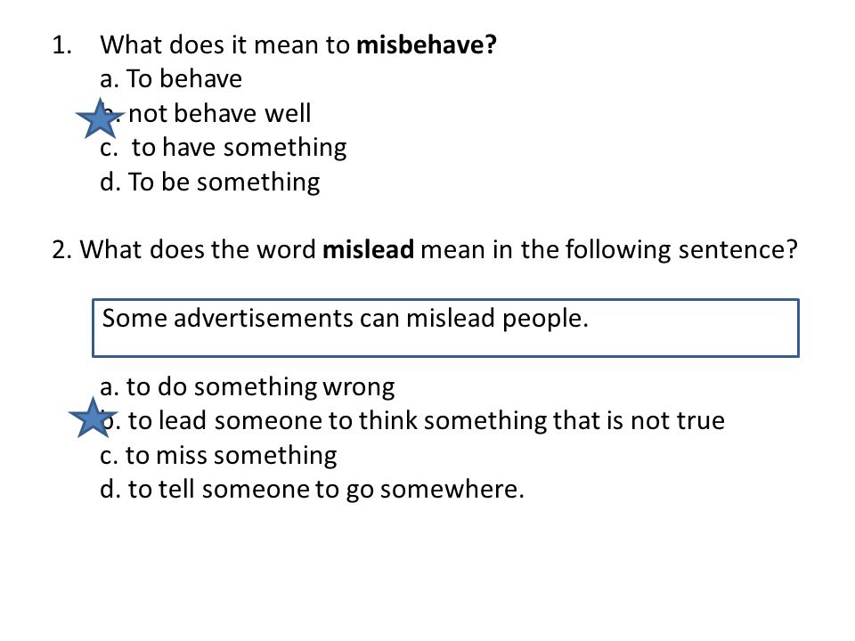 What does it mean to misbehave