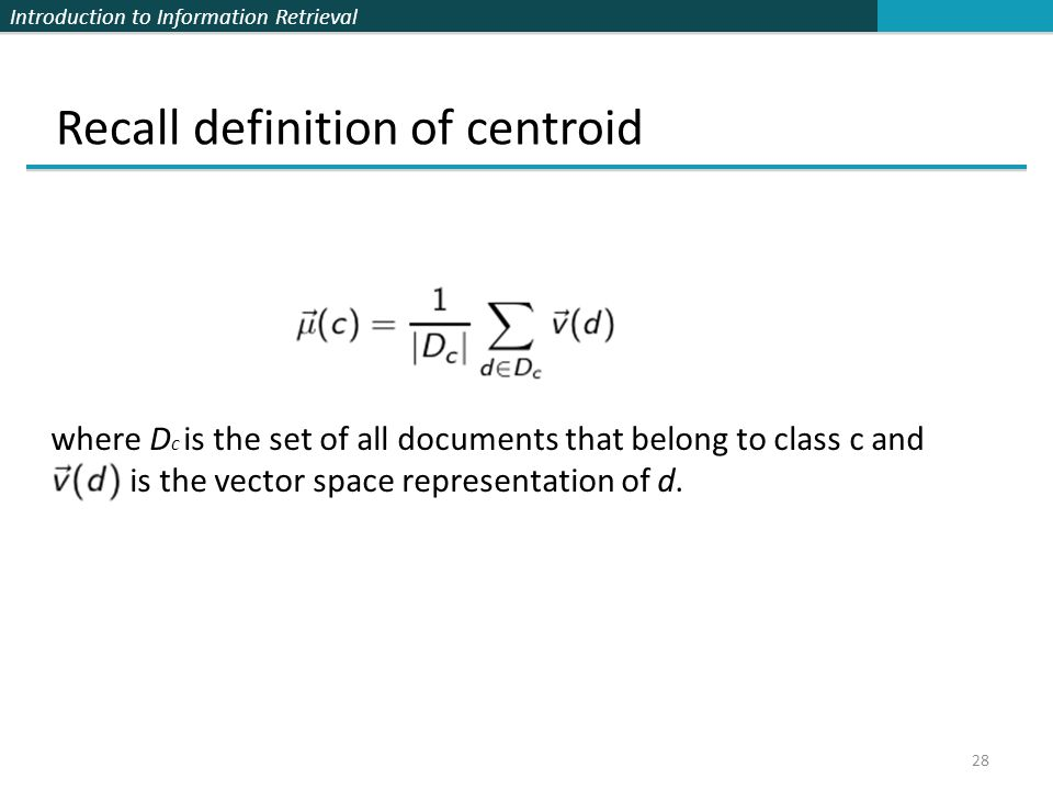 Recall definition of centroid