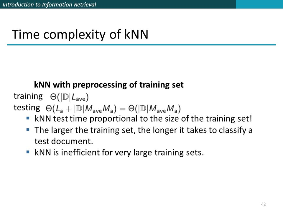 Time complexity of kNN kNN with preprocessing of training set training