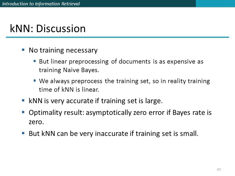 kNN: Discussion No training necessary