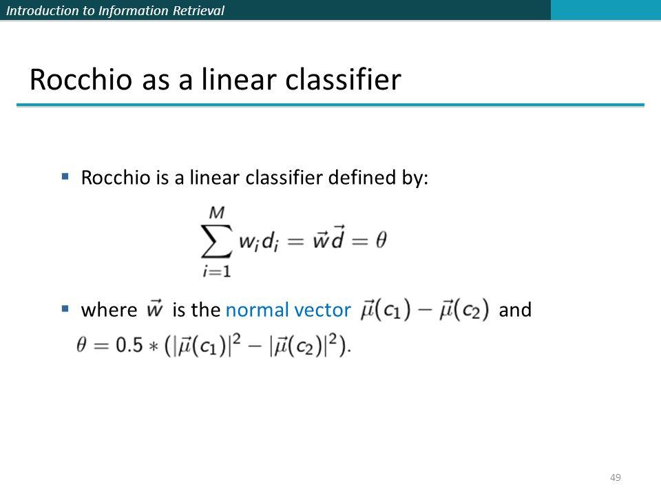Rocchio as a linear classifier