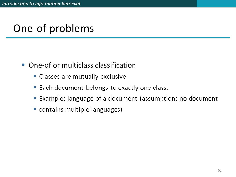 One-of problems One-of or multiclass classification