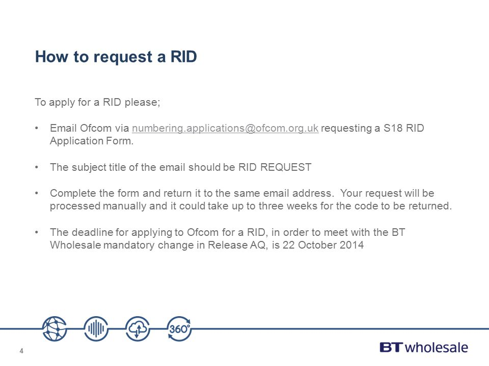 How to request a RID To apply for a RID please;