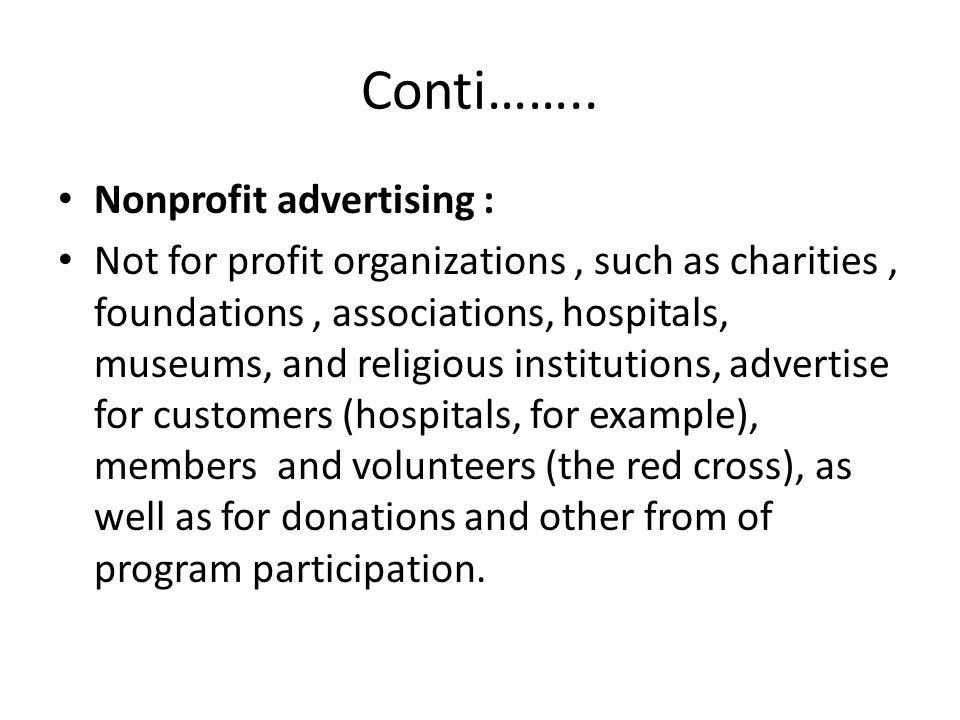 Conti…….. Nonprofit advertising :