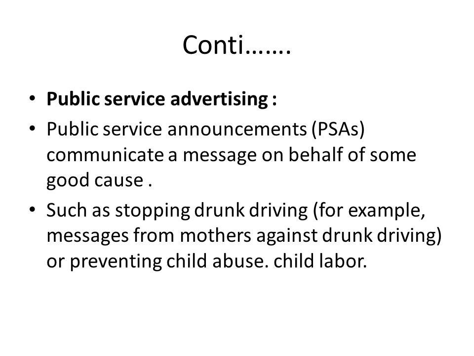 Conti……. Public service advertising :