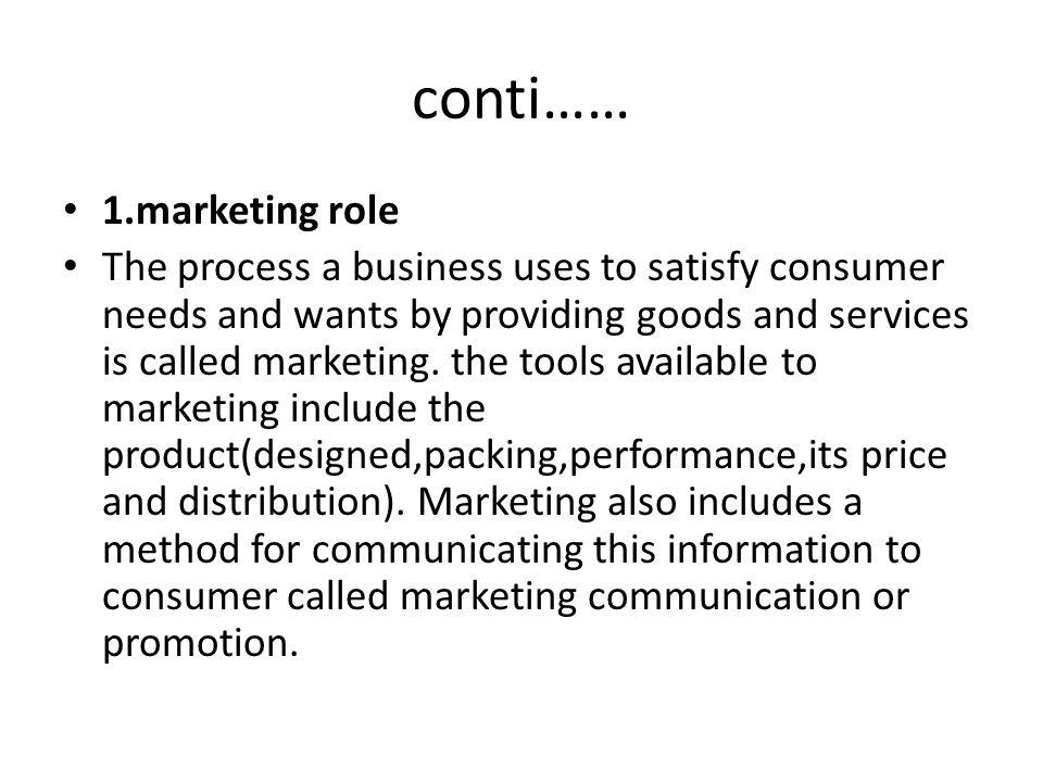 conti…… 1.marketing role