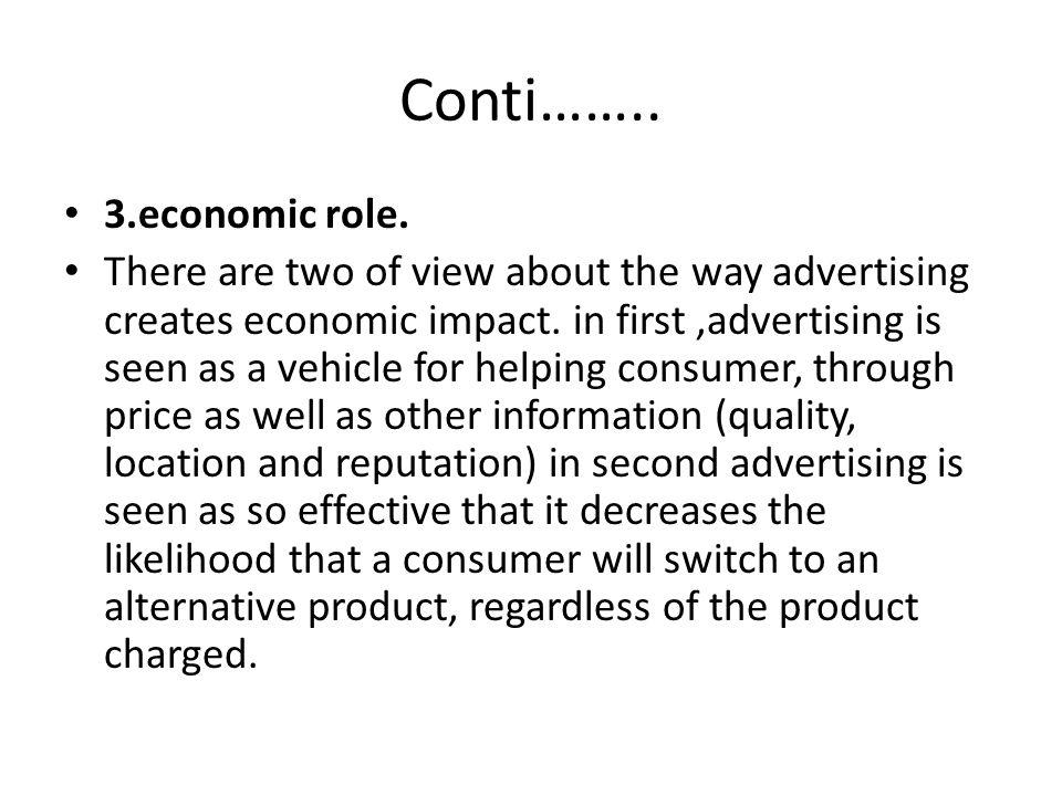 Conti…….. 3.economic role.