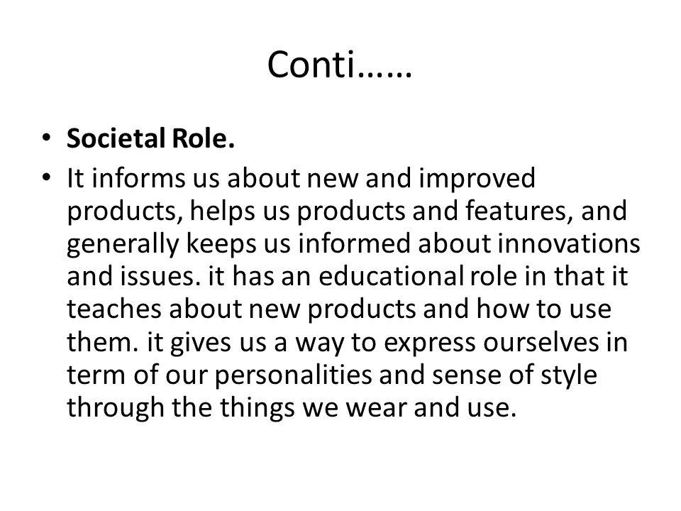 Conti…… Societal Role.