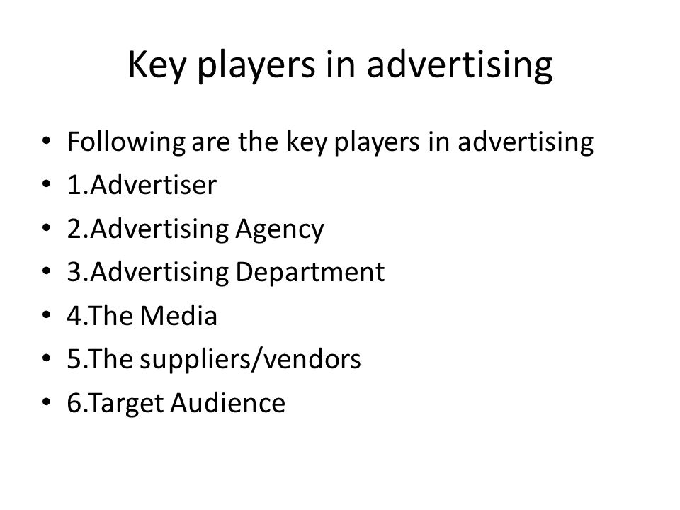 Key players in advertising