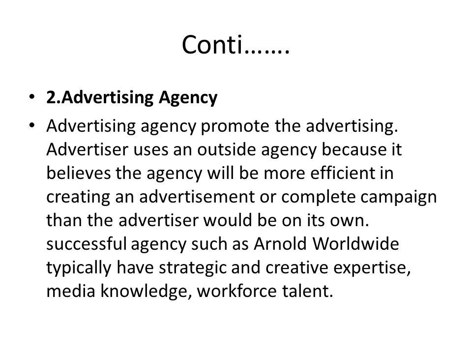 Conti……. 2.Advertising Agency