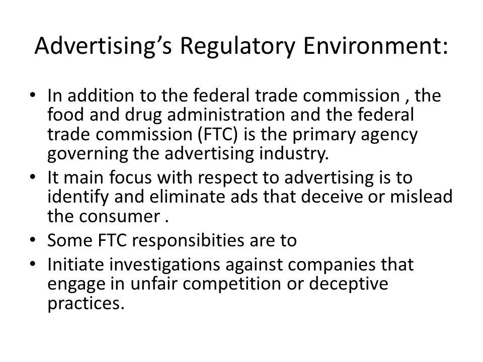 Advertising's Regulatory Environment: