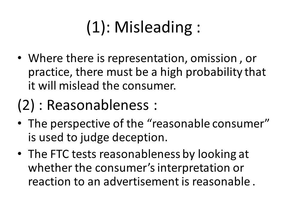 (1): Misleading : (2) : Reasonableness :