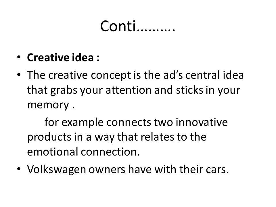 Conti………. Creative idea :