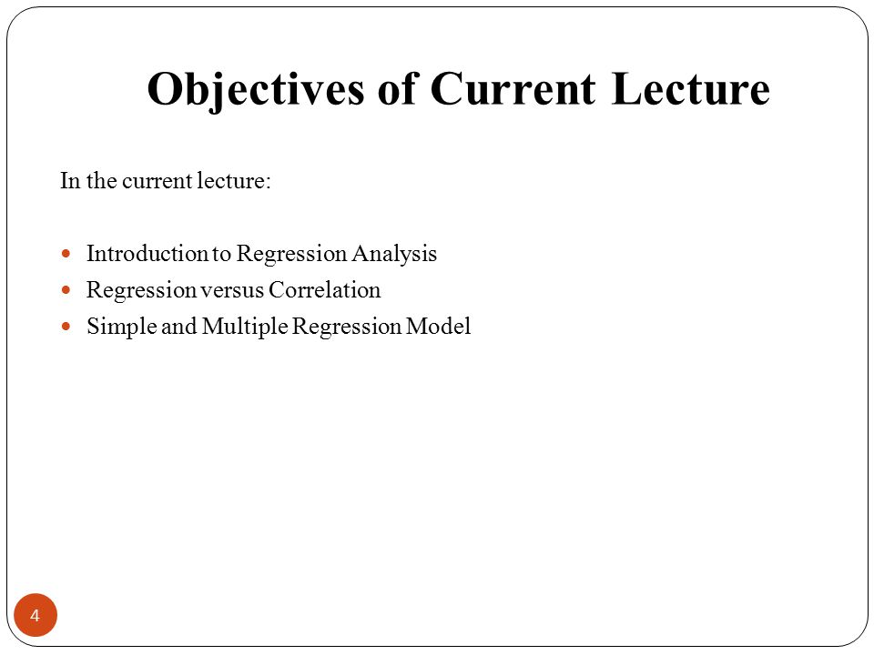 Objectives of Current Lecture