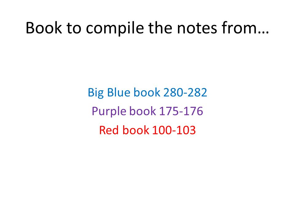 Book to compile the notes from…