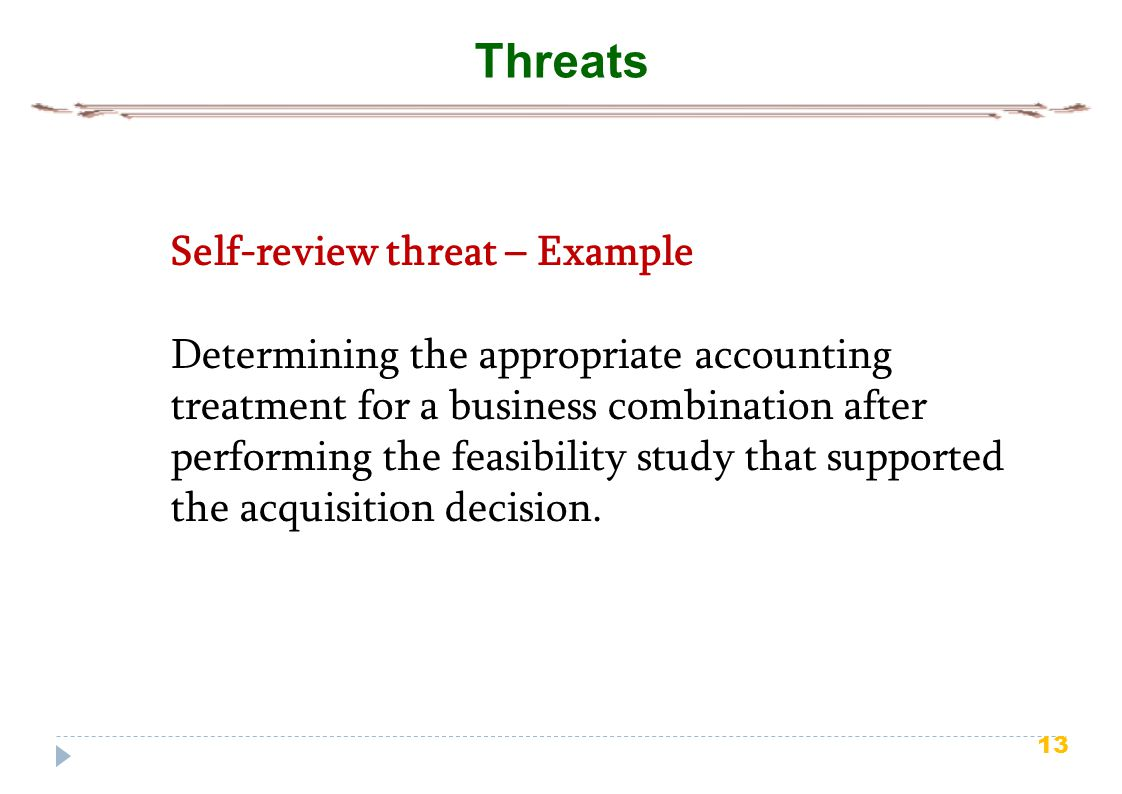 Threats Self-review threat – Example