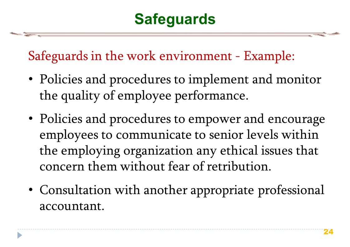 Safeguards Safeguards in the work environment - Example: