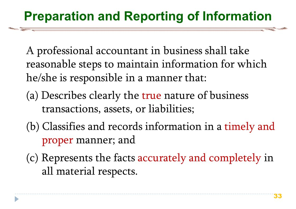 Preparation and Reporting of Information