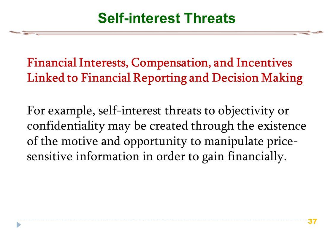 Self-interest Threats