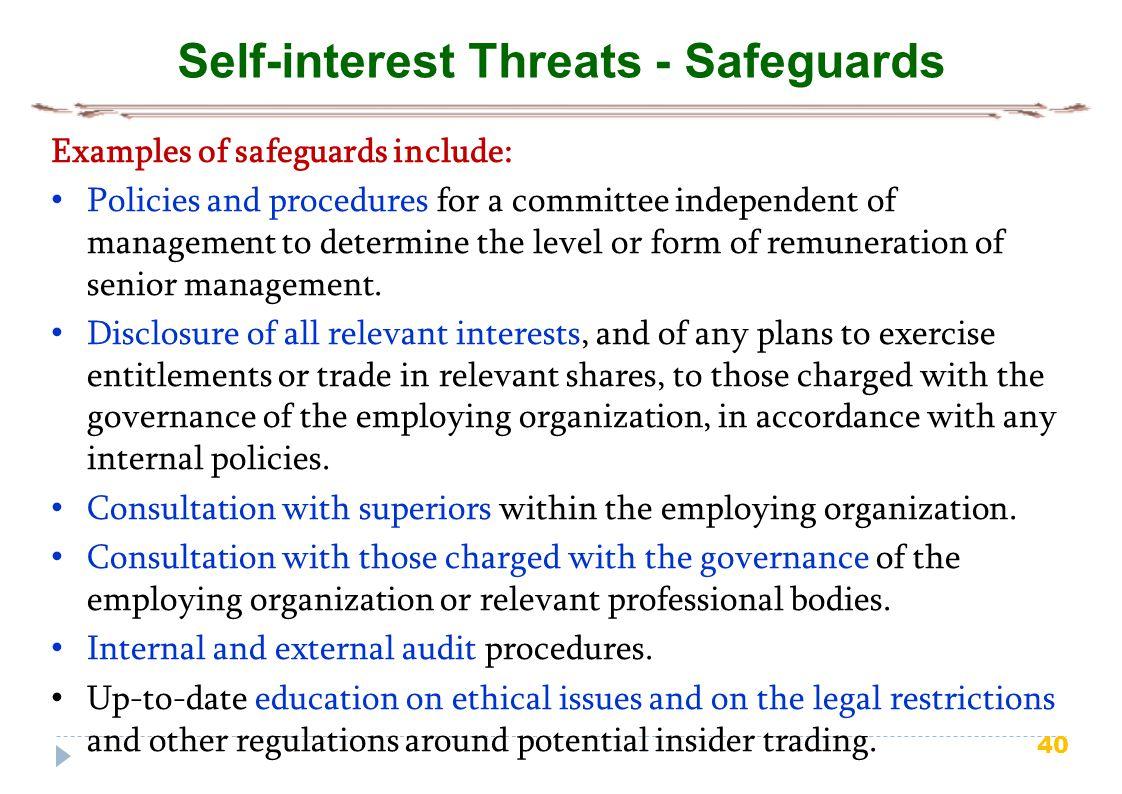 Self-interest Threats - Safeguards